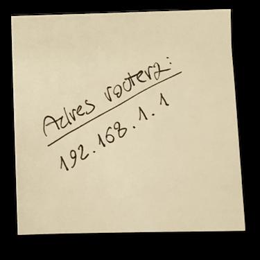 Karteczka zzanotowanym adresem routera.