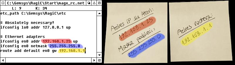 Zrzut ekranu: plik magx_rc.net zpodanymi adresami IP. Obok widoczne sąkarteczki zadresem IP dla Atari, maską podsieci orazadresem routera.