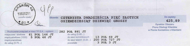 Rachunek zadostęp doInternetu, opiewający naczterysta dwadzieścia pięć złotych iosiemdziesiąt dziewięć groszy.